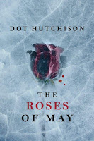 Door stop novels horror fiction the roses of may by dot - The butterfly garden dot hutchison ...