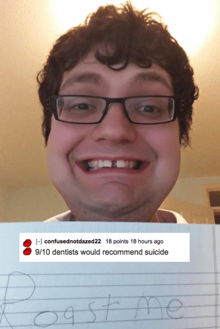 50+ Funny Reddit Roast Me Dump (2019) | TopiBestList