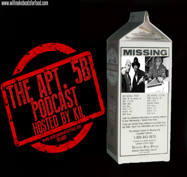 Apt. 5B Podcast Hosted by Kil: Milk Carton Producers...What Happened?!?!?!?