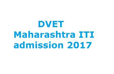 DVET Maharashtra ITI admission 2017
