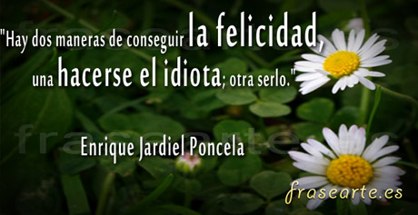 Frases para ser felices, Enrique Jardiel Poncela