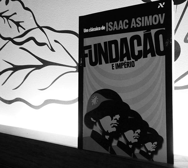 Fundação e Império, de Isaac Asimov