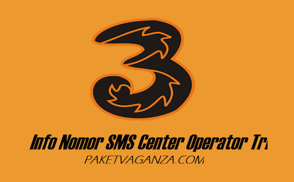 Nomor Pusat Pesan 3 Tri ( SMS Center ) Terbaru 2019