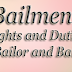 Bailment, Rights and Duties of Bailor and Bailee