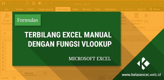 Rumus Terbilang Manual Tanpa Macro VBA Dengan Fungsi Vlookup Excel