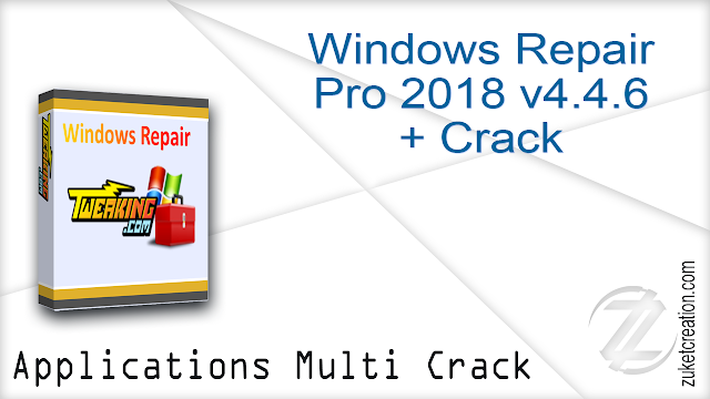 Windows Repair Pro 2018 v4.4.6 + Crack