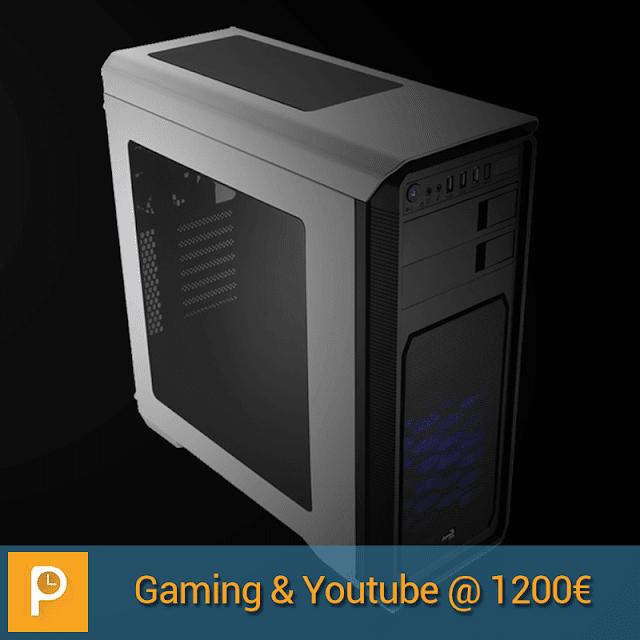 PC per YouTuber e Gaming tutto compreso da 1200€ – Gennaio 2017