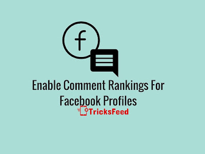 How to Enable Comment  Rankings on Facebook Profile