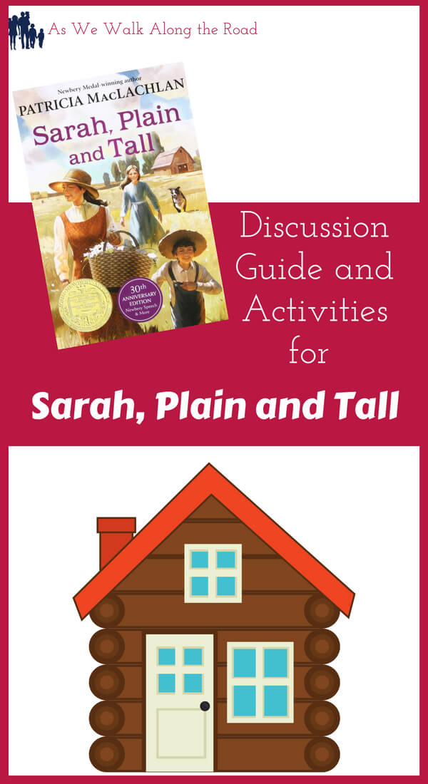 Discussion guide and activities for Sarah, Plain and Tall