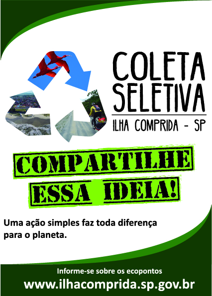Ilha Comprida  iniciou o programa Coleta seletiva- compartilhe essa ideia