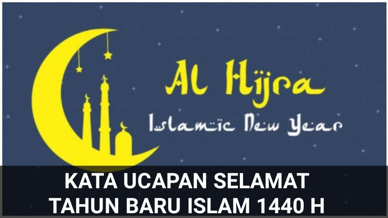 Kata Ucapan Selamat Tahun Baru Islam 1441 H