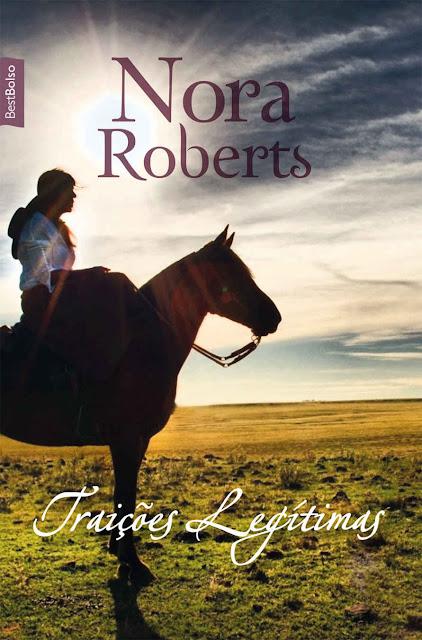 Traições legítimas Nora Roberts