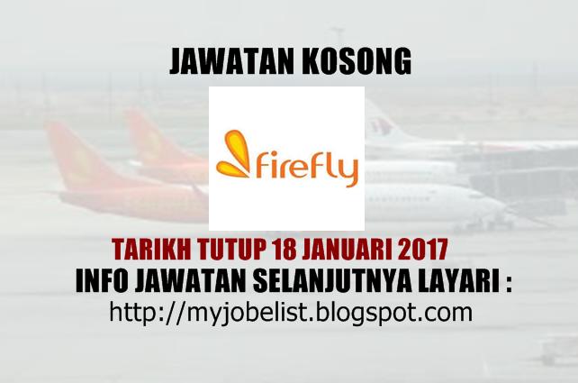 Jawatan Kosong Terkini di FireFly Januari 2017