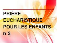 Diaporama :  prière eucharistique des enfants n°3