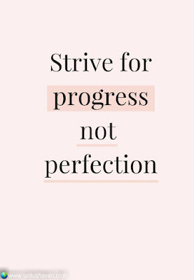 Strive For  Progress  Not Perfection..!!  #Inspirationalquotes #motivationalquotes  #quotes