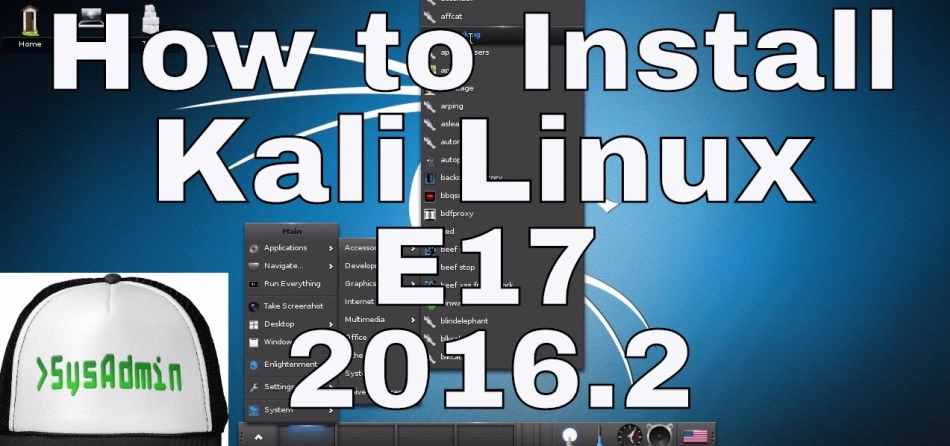 How to Install Kali Linux 2016 2 E17 (Enlightenment) and