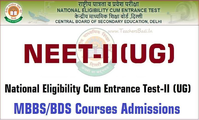 NEET,National Eligibility Cum Entrance Test-II,UG MBBS/BDS admissions