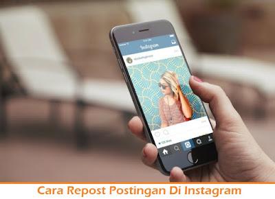 Cara Repost Postingan Di Instagram (Termudah.com)