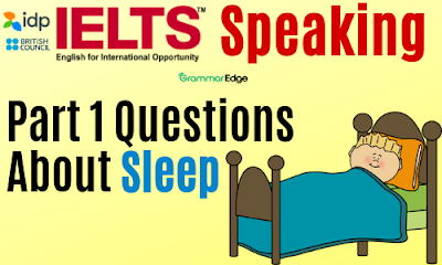 IELTS Speaking Questions About Sleep