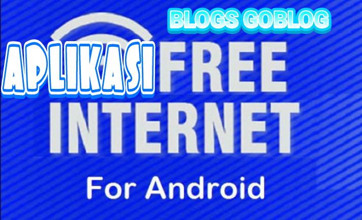 Kumpulan aplikasi internet gratis/gretong Terbaru 2019 Terbaru