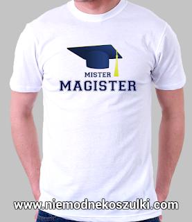 Koszulka Mister Magister - prezent na obronę magistra