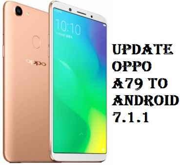 تفليش، وتحديث ،جهاز، أوبو ،Firmware، Update، Oppo، A79، to، Android، 7.1.1