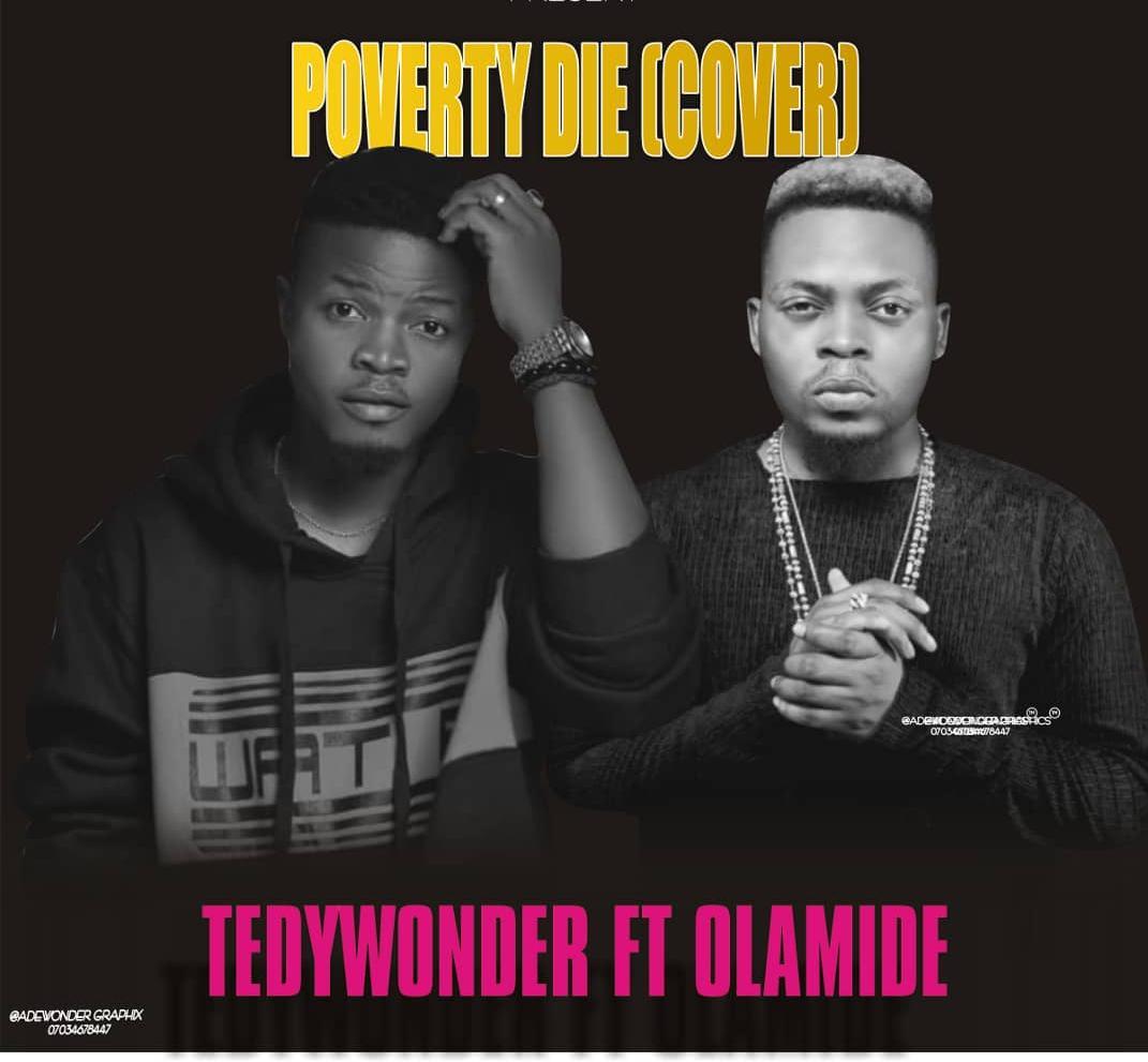 Tedywonder Ft  Olamide - Poverty Die (Cover) - KrockCity DegreeZ