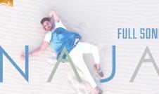 Pav Dharia new single punjabi song Na Ja Best Punjabi single album 2017 week