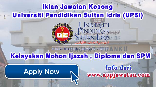Jawatan kosong di Universiti Pendidikan Sultan Idris (UPSI) - 21 Mac 2017