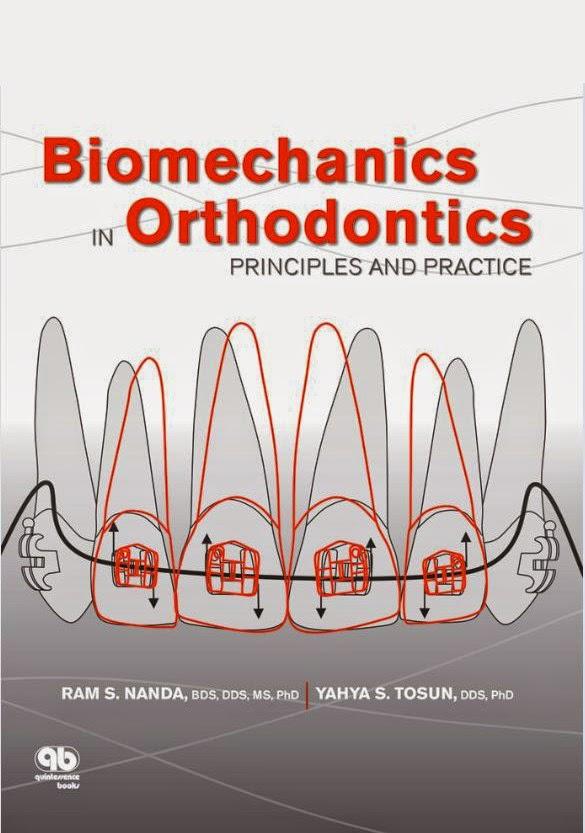Biomechanics in Orthodontics....Principles and Practice - Ram S. Nanda,Yahya S. Tosun - © 2010.pdf