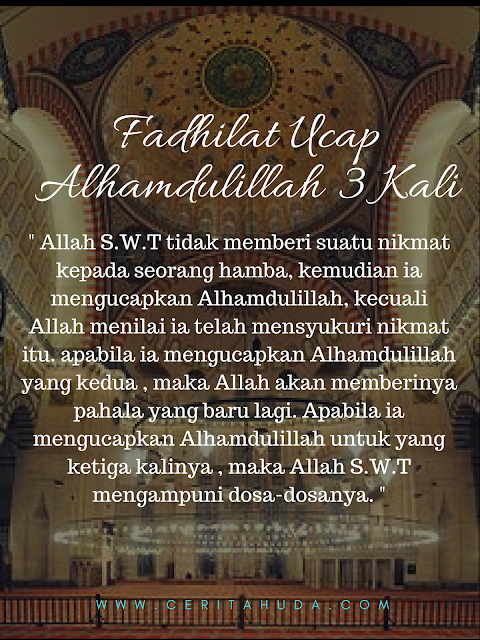 Fadhilat Ucap Alhamdulilah 3 Kali