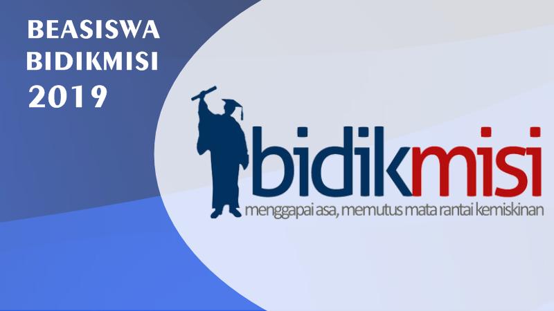 Panduan Pendaftaran Beasiswa Bidikmisi Tahun 2019