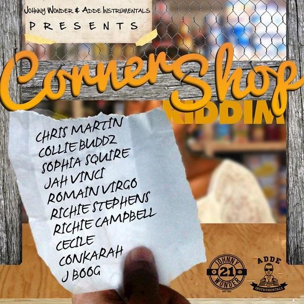 CORNER SHOP RIDDIM (REMASTERED) – ADDE INSTRUMENTALS/JOHNNY WONDER