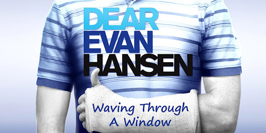 "DOWNLOAD THE SHEET MUSIC FOR ""WAVING THROUGH A WINDOW"" FROM ""DEAR EVAN HANSEN"""