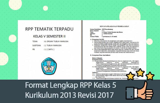 Format Lengkap RPP Kelas 5 Kurikulum 2013 Revisi 2017