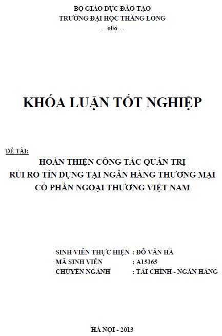 Hoàn thiện công tác quản trị rủi ro tín dụng tại Ngân hàng Thương mại Cổ phần Ngoại thương Việt Nam