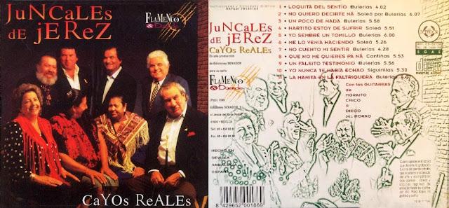 LUIS EL ZAMBO, LUIS DE LA PICA, EL MONO, JUANA LA DEL PIPA, MANUELA LA PIRIÑACA, TÍO ENRIQUE MANUEL SORDERA, TÍO PAULERA DE JREZ, MORAITO, DIEGO DEL MORAO. JUNCALES DE JEREZ - CAYOS REALES
