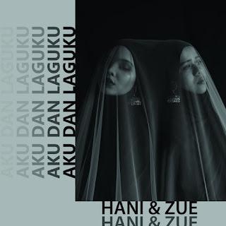 Hani & Zue - Aku Dan Laguku MP3