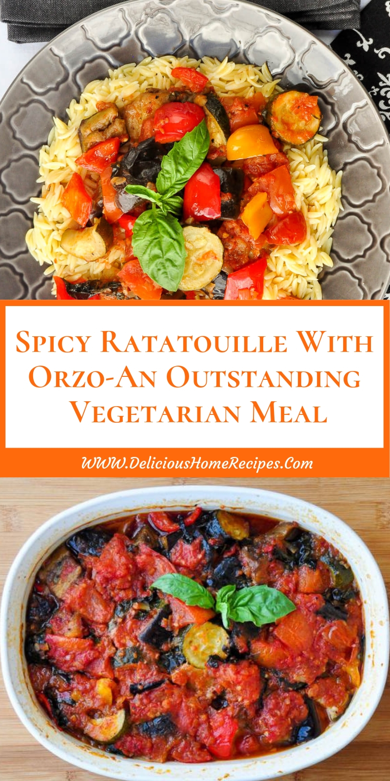 Spicy Ratatouille With Orzo-An Outstanding Vegetarian Meal