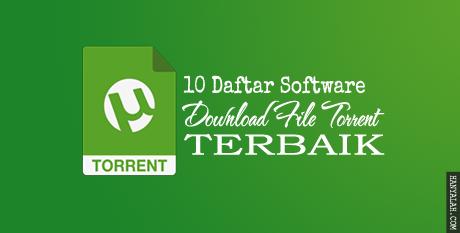 Daftar  Software Download File Torrent Terbaik