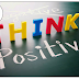 Think Positive---You Can Be Different