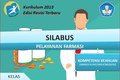 Silabus Pelayanan Farmasi XI SMK/MAK Kurikulum 2013 Revisi 2018