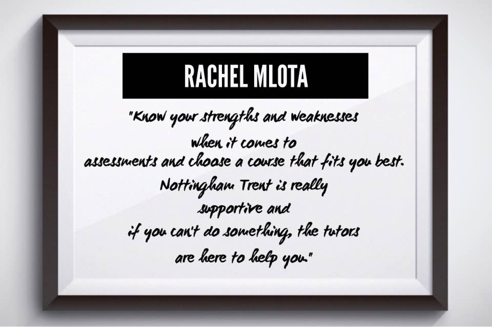 Rachel Mlota loves University because she gets so much support and it has helped her figure out her strengths and weaknesses.