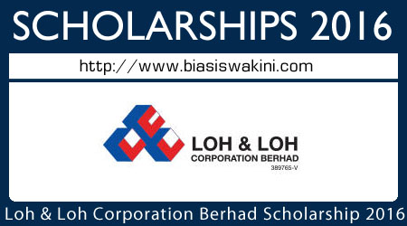 Loh and Loh Corporation Berhad Scholarship 2016