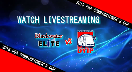 Livestream List: Blackwater vs Columbian April 22, 2018 PBA Commissioner's Cup