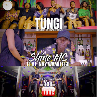 Shine MC Ft. Nay Wa Mitego - Tungi