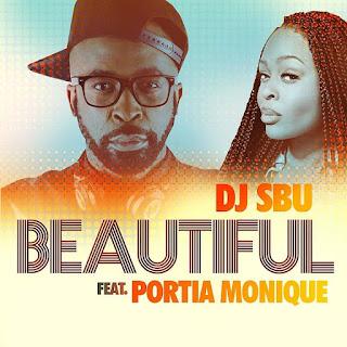 DJ Sbu feat. Portia Monique - Beautiful