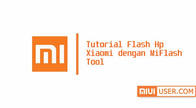 Cara Mudah Flash Redmi 4 (Prada) dengan MiFlash
