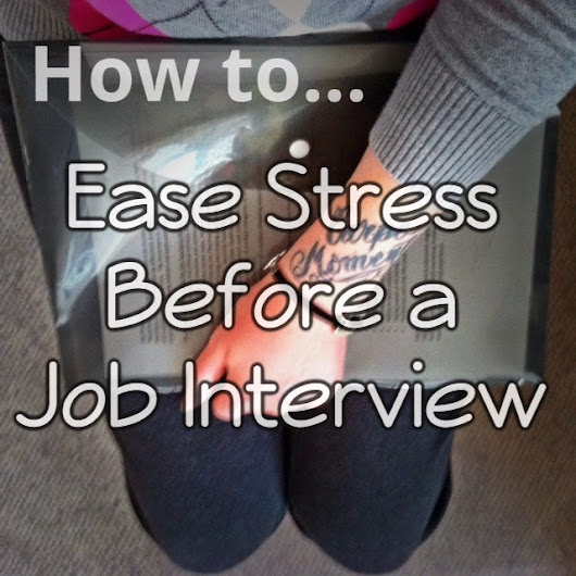 How To Ease Stress Before a Job Interview