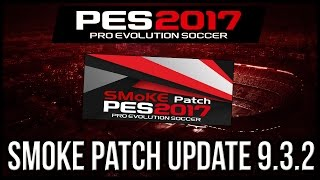 PES 2017 SMoKE Patch Update 9.3.2